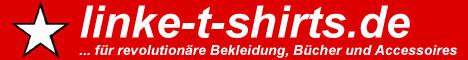 linke-t-shirts.de ... für revolutionäre Bekleidung, Bücher und Accessoires