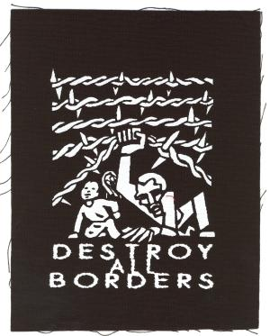 Aufnäher: destroy all borders