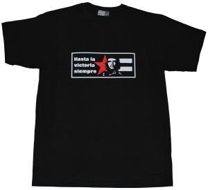 T-Shirt: Hasta la victoria siempre