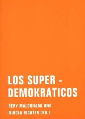 Los Superdemokraticos (el libro)
