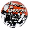Zur Artikelseite von 25mm Button: enough is enough gehen
