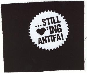 Aufnäher: ... still loving antifa!