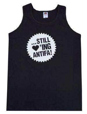 Tanktop: ... still loving antifa!