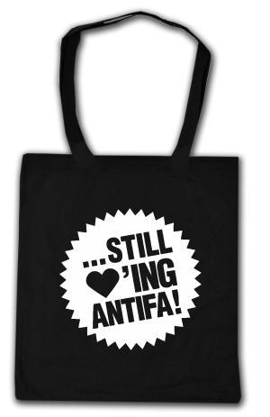 Baumwoll-Tragetasche: ... still loving antifa!