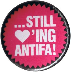 37mm Magnet-Button: ... still loving antifa!