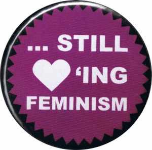 50mm Magnet-Button: ... still loving feminism