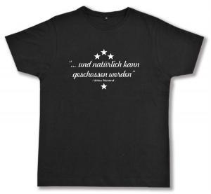 Fairtrade T-Shirt: ... und natürlich kann geschossen werden