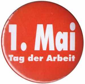 37mm Magnet-Button: 1. Mai - Tag der Arbeit