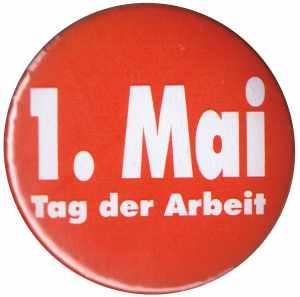 25mm Magnet-Button: 1. Mai - Tag der Arbeit