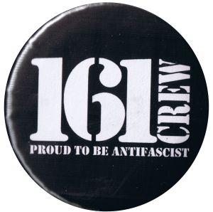 25mm Button: 161 Crew - Proud to be Antifascist