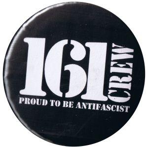 37mm Magnet-Button: 161 Crew - Proud to be Antifascist