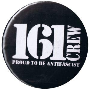 50mm Button: 161 Crew - Proud to be Antifascist