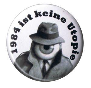 25mm Magnet-Button: 1984 ist keine Utopie