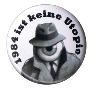 50mm Magnet-Button: 1984 ist keine Utopie