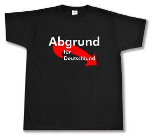 T-Shirt: Abgrund für Deutschland