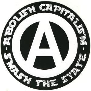 Aufkleber: Abolish capitalism - Smash the state
