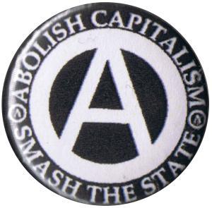 25mm Magnet-Button: Abolish Capitalism - Smash the State (weiß/schwarz)