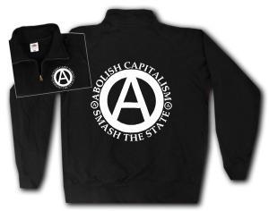 Sweat-Jacket: Abolish Capitalism - Smash The State