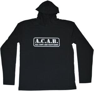 Kapuzen-Longsleeve: A.C.A.B. - All cops are bastards