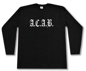Longsleeve: A.C.A.B. Fraktur