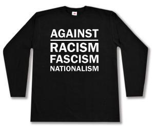 Longsleeve: Against Racism, Fascism, Nationalism