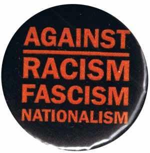 37mm Magnet-Button: Against Racism, Fascism, Nationalism