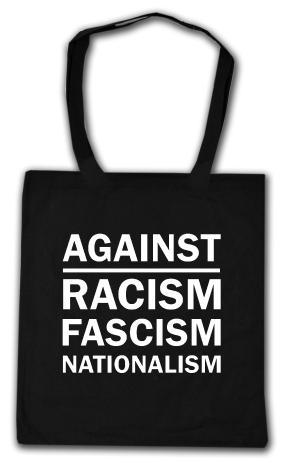 Baumwoll-Tragetasche: Against Racism, Fascism, Nationalism