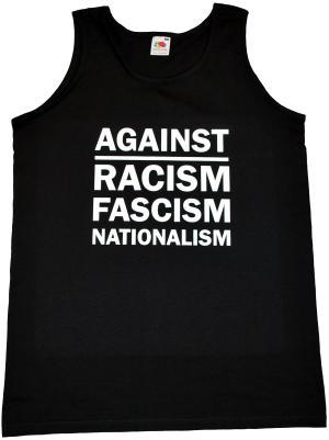 Man Tanktop: Against Racism, Fascism, Nationalism