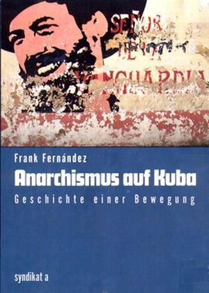 Buch: Anarchismus auf Kuba