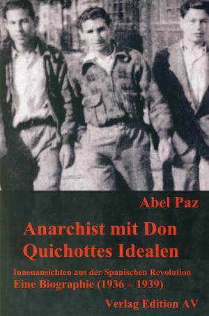 Buch: Anarchist mit Don Quichottes Idealen