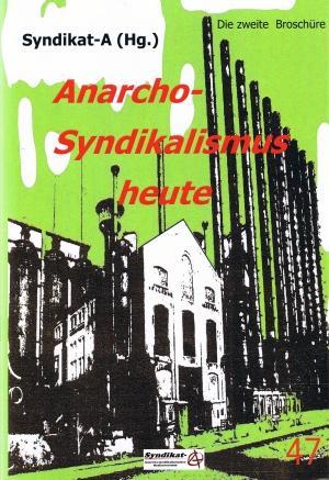 Broschüre: Anarcho-Syndikalismus heute