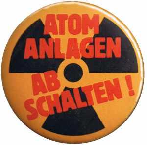 37mm Magnet-Button: Atomanlagen abschalten!