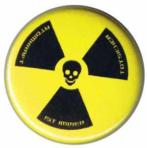50mm Magnet-Button: Atomkraft ist immer todsicher