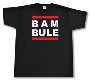 T-Shirt: BAMBULE