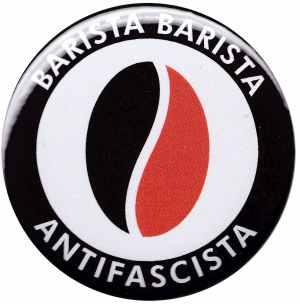 25mm Magnet-Button: Barista Barista Antifascista (Bohne)