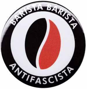 50mm Magnet-Button: Barista Barista Antifascista (Bohne)
