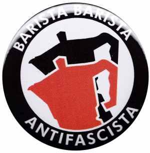 37mm Button: Barista Barista Antifascista (Moka)