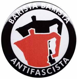 37mm Magnet-Button: Barista Barista Antifascista (Moka)