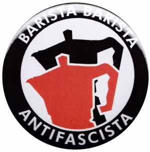 50mm Button: Barista Barista Antifascista (Moka)
