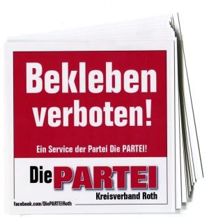 Aufkleber-Paket: Bekleben verboten! (mit PARTEI-Unterstützungsbeitrag)