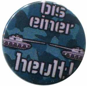 37mm Button: Bis einer heult!