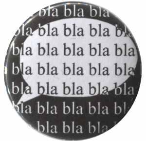 25mm Button: bla bla bla bla bla