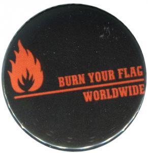 25mm Button: Burn your flag - worldwide