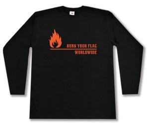 Longsleeve: Burn your flag - worldwide