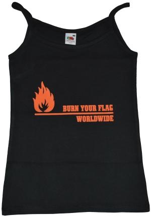 Trägershirt: Burn your flag - worldwide