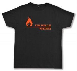 Fairtrade T-Shirt: Burn your flag - worldwide