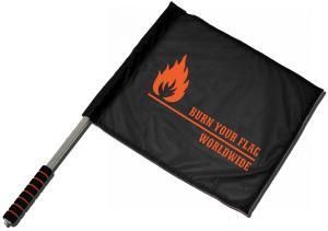 Fahne / Flagge (ca. 40x35cm): Burn your flag - worldwide
