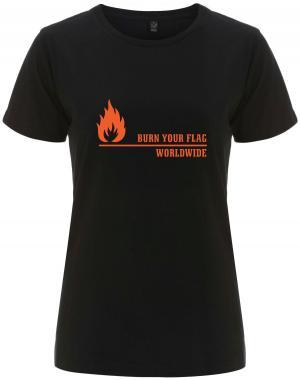 tailliertes Fairtrade T-Shirt: Burn your flag - worldwide