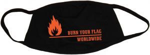 Mundmaske: Burn your flag - worldwide