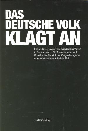 Buch: Das Deutsche Volk klagt an